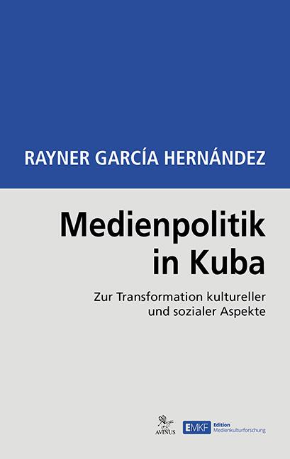 Buchcover Medienpolitik in Kuba